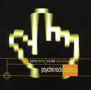 P. Henry - Psyche Rock Sessions/Pierre Henry