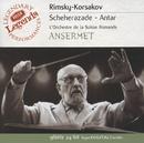Rimsky-Korsakov: Scheherazade; Antar/L'Orchestre de la Suisse Romande, Ernest Ansermet