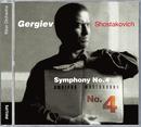 ショスタコーヴィチ:交響曲第4番/Kirov Orchestra, St Petersburg, Valery Gergiev