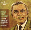 Dvorák: Piano Concerto; Overtures/Rudolf Firkusny, Orchester der Wiener Staatsoper, Laszlo Somogyi