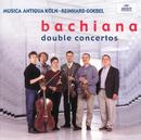 バキアーナ ~バッハ一族の器楽曲~ 完全版/Musica Antiqua Köln, Reinhard Goebel
