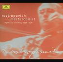 Rostropovich - Mastercellist. Legendary Recordings 1956-1978/Mstislav Rostropovich