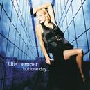 Ute Lemper - But One Day.../Ute Lemper