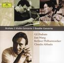 ブラームス:ヴァイオリン協奏曲、二重協奏曲/Gil Shaham, Jian Wang, Berliner Philharmoniker, Claudio Abbado