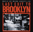 Last Exit To Brooklyn/Mark Knopfler