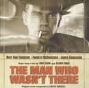 The Man Who Wasn't There - OST/Soundtrack