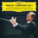 Mahler: Symphony No. 2/Latonia Moore, Nadja Michael, Wiener Philharmoniker, Gilbert Kaplan, Singverein Der Gesellschaft Der Musikfreunde, Johannes Prinz