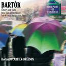 Bartok: Oeuvres pour piano-15 chants paysans-Sonate-Improvisa tions-Suite de danses/Hortense Cartier-Bresson