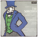 Gilbert & Sullivan: The Sorcerer / The Zoo/The D'Oyly Carte Opera Company, Royal Philharmonic Orchestra, Isidore Godfrey, Royston Nash