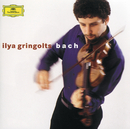 Bach: Partitas Nos.1 & 3; Sonata No.2/Ilya Gringolts