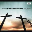 Bach, J.S.: St. Matthew Passion BWV 244/Gabrieli Players, Paul McCreesh