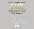 ヘンデル:オラトリオ<サウル>/Gabrieli Consort, Gabrieli Players, Paul McCreesh