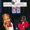 A Christmas Celebration Of Hope/B.B. King