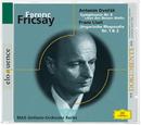 Fricsay: Dvorak / Liszt/Ferenc Fricsay