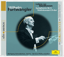 Beethoven: Sinfonie Nr.5, Violinkonzert D-Dur/Wolfgang Schneiderhan, Berliner Philharmoniker, Wilhelm Furtwängler