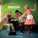 Hey hey hey!/Room Eleven