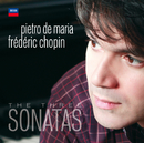 Chopin: The Three Sonatas/Pietro De Maria