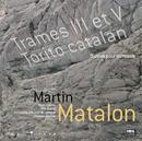 Matalon: El Torito Catalan ; Trames III & V/Jacques Mercier, Orchestre National De Lorraine, Marc Coppey, Eric Aubier