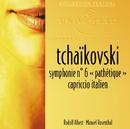 """Tchaikovski: Symphonie 6 """"Pathétique""""-Capriccio italien/Orchestre Symphonique Radio Bavaroise, Rudolf Albert, Orchestre Théâtre National De L'Opéra De Paris, Manuel Rosenthal"""