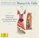 Manuel de Falla: Siete Canciones Populares Españolas; El Sombrero de Tres Picos/Ainhoa Arteta, Orquesta de la Comunidad de Madrid, José Ramón Encinar