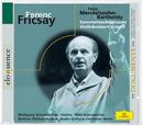 Elodokumente:Fricsay: Mendelssohn: Sommernachtstraum, Violinkonzert/Wolfgang Schneiderhan, Ferenc Fricsay