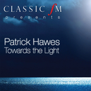 Towards The Light/Patrick Hawes