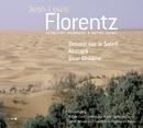 Florentz Concert - Hommage A Notre-Dame/Olivier Latry, Maitrise Notre-Dame De Paris, Nicole Corti, Ensemble Orchestral De Paris, John Nelson