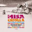 MISA CRIOLLA & Chants et danses en Amérique latine/Agrupacion Musica, Enzo Gieco, Ricardo Aliaga