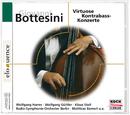Virtuose Kontrabaß-Konzerte/Wolfgang Harrer, Wolfgang Güttler, Klaus Stoll, Radio-Symphonie-Orchester Berlin, Mathias Bamert