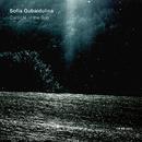 グバイドゥーリナ:オルフェウスの竪琴、太陽の讃歌/Sofia Gubaidulina, Gidon Kremer, Kremerata Baltica