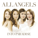Into Paradise/All Angels