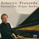 Favourite Piano Works/Roberto Prosseda