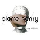 Le Voyage Initiatique/Pierre Henry