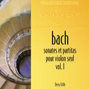 バッハ:無伴奏ヴァイオリン・ソナタ Vol.1/Devy Erlih