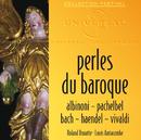 Perles Du Baroque: Albinoni, Pachelbel, Bach, Haendel, Vivaldi/Collegium Musicum De Paris, Orchestre De Chambre De Toulouse, Roland Douatte, Louis Auriacombe