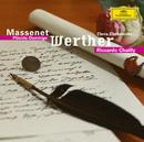 Massenet: Werther/Plácido Domingo, Elena Obraztsova, Kurt Moll, Arleen Augér, Cologne Radio Symphony Orchestra, Riccardo Chailly