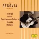 Moreno Torroba / Mompou / Castelnuovo-Tedesca / Ponce / Esplá / Rodrigo: Solo guitar pieces/Andrés Segovia
