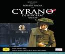 Cyrano de Bergerac/Marco Guidarini, Orchestre National De Montpellier - L.R., Christophe Talmont, Choeurs De L'Opéra National De Montpellier LR, Various Artists, Roberto Alagna
