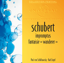 シューベルト:即興曲集、さすらい人幻想曲/Paul von Schilhawsky, Karl Engel