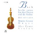 J.S. Bach: 6 Sonates Pour Violon Et Orgue/Martin Gester, Alice Pierot