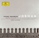 ワックスマン:オラトリオ ジョシュア/Maximilian Schell, Prague Philharmonia, James Sedares