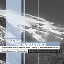 カルウォヴィチ:ヴァイオリン協奏曲 他/Dorota Anderszewska, Orchestre National De Montpellier - L.R., Friedemann Layer