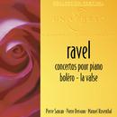 Concertos Pour Piano-Boléro-La Valse/Manuel Rosenthal, Pierre Dervaux, Orchestre Théâtre National De L'Opéra De Paris, Orchestre Du Sudwestfunk Baden Baden, Pierre Sancan