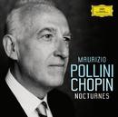 ショパン:夜想曲集/Maurizio Pollini