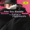Auber: Fra Diavolo / Donizetti: La figlia del reggimento/Orchestra Philharmonica del Teatro Comunale Giuseppe Verdi Trieste, Arturo Basile