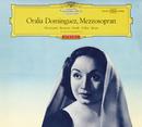 Oralia Dominguez, mezzo-soprano - Recital/Oralia Dominguez, Richard Kraus, Janos Kulka, Herbert von Karajan, Ferenc Fricsay