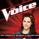 The Complete Season 3 Collection (The Voice Performance)/Cassadee Pope