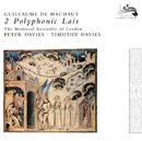 Machaut: 2 Polyphonic Lais/The Medieval Ensemble Of London
