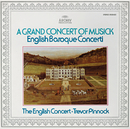 Trevor Pinnock - A Grand Concert Of Musick/The English Concert, Trevor Pinnock, Simon Standage