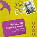 Messiaen: Orchestral Works/Pierre Boulez, Myung-Wha Chung
